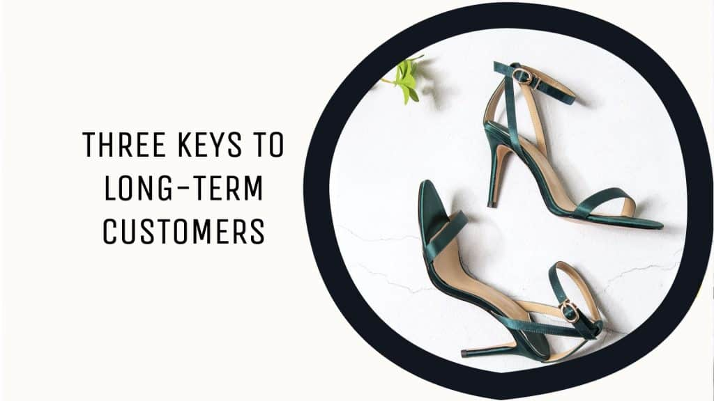 Title image for three keys to long-term customers