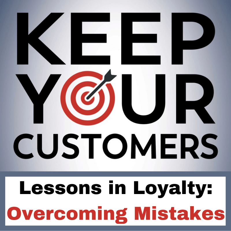 Keep Your Customers Lessons In Loyalty