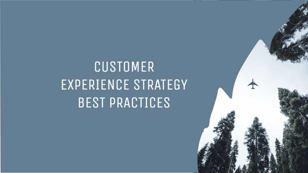 Title image for customer experience strategy best practices
