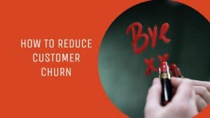 Title image for how to reduce customer churn
